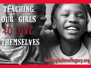 Teaching Our Girls How to Love Themselves